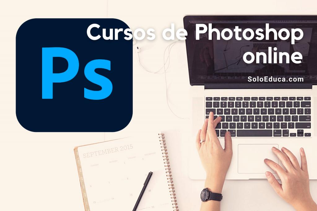 Cursos de Photoshop online SoloEduca