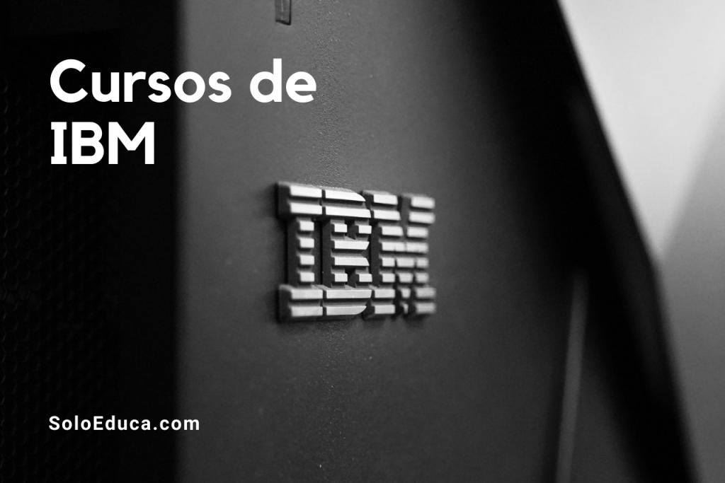 Cursos IBM certificados SoloEduca