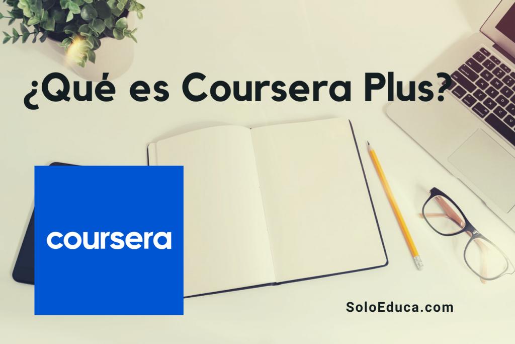 Coursera Plus SoloEduca