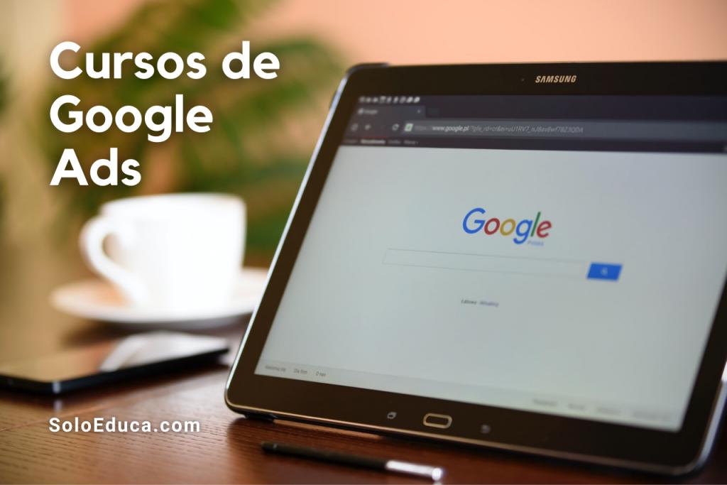 Cursos Google Ads gratis pago SoloEduca